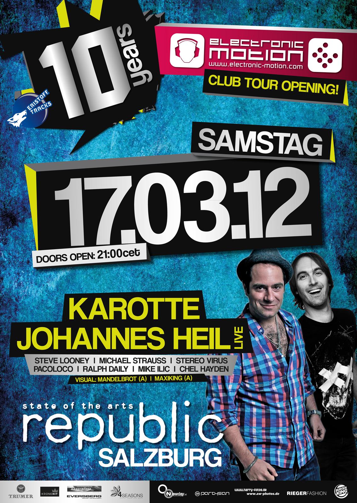10 Jahre ELECTRONIC MOTION Österreich Club Tour, First Stop 17.03.2012 @ Republic Salzburg