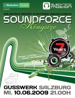 10.06.2009 – Gusswerk – Soundforce Kingsize 7 Years