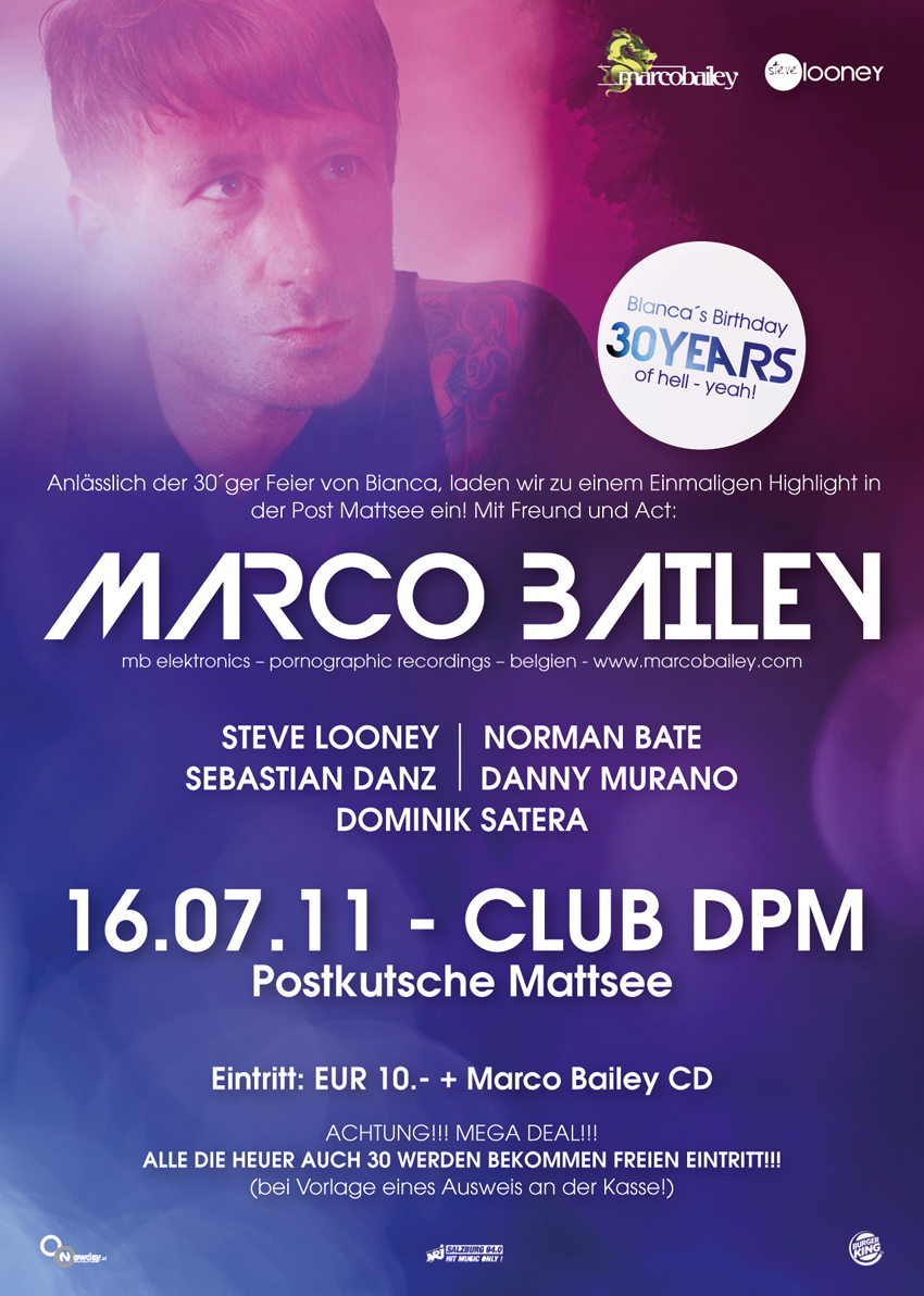 …30 years of hell – YEAH!! > feat. MARCO BAILEY – 16.07.11 @ Post Mattsee