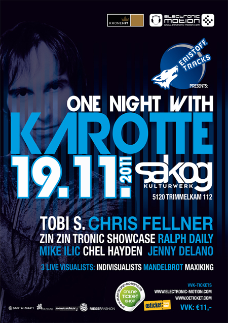 one night with: KAROTTE – 19.11.2011 @ Sakog Trimmelkam