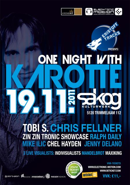 one night with: KAROTTE – 19.11.2011 @ Sakog Trimmelkam