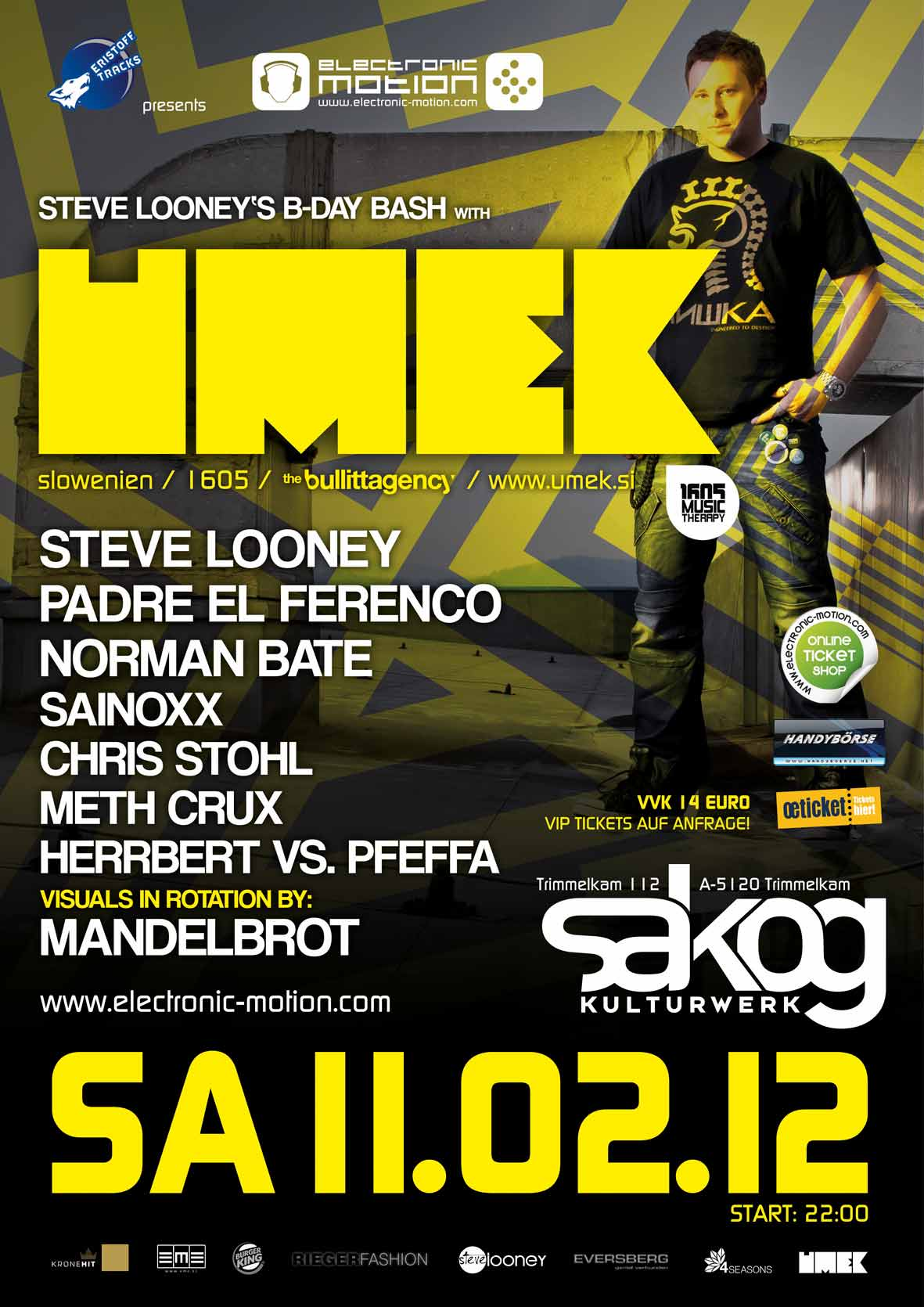 Steve Looney's B-DAY BASH with UMEK 11.02.2012 @ Sakog Trimmelkam