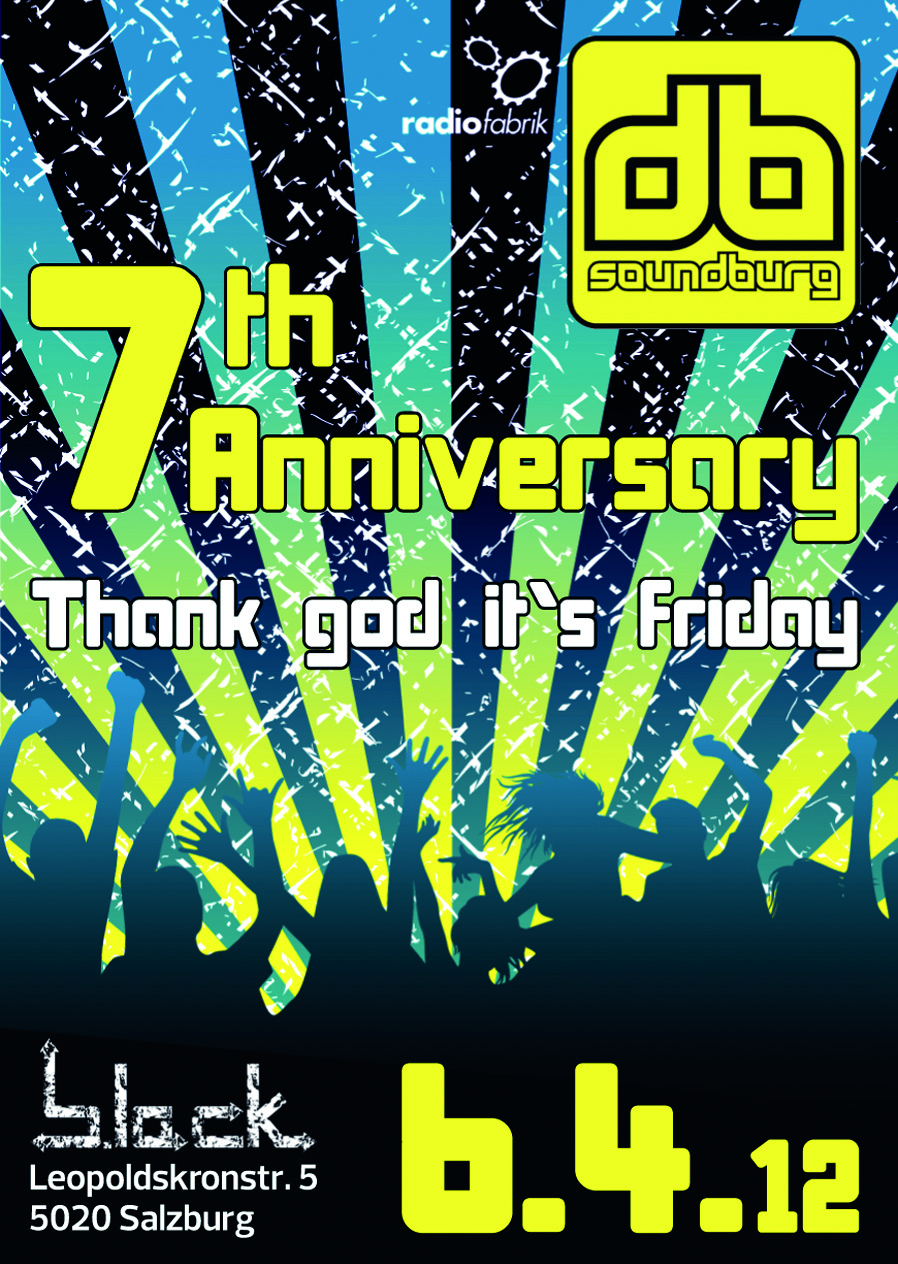 7 Jahre Soundburg Radio! THANK GOD IT'S FRIDAY with Soundburg Radio, 06.04.2012 @ Club b.lack
