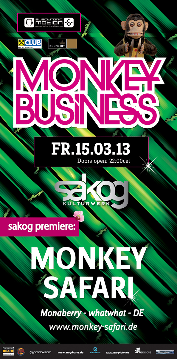 MONKEY BUSINESS, 15.03.2012 @ Sakog, Trimmelkam